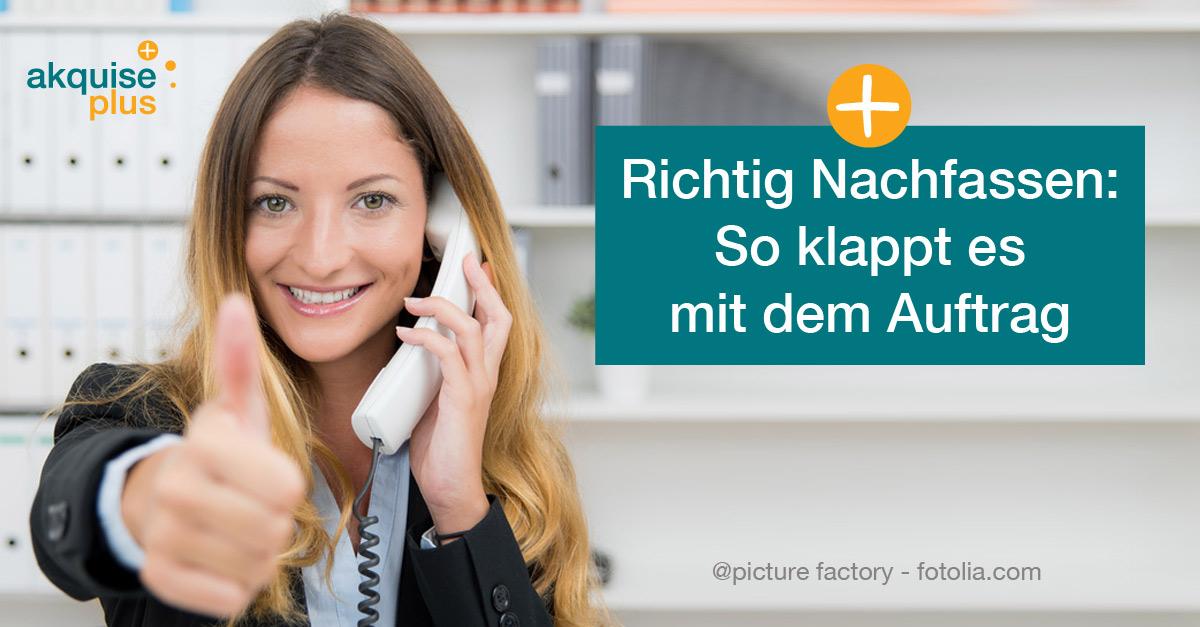 Richtig Nachfassen So Klappt Es Mit Dem Auftrag Kundenakquise Hamburg